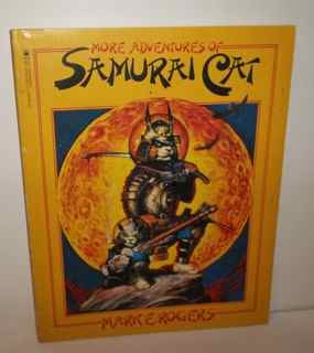 More Adventures of Samurai Cat by Mark E Rogers